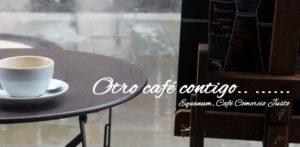 Otro café más contigo… comercio justo