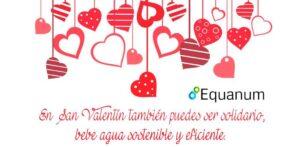 2019 en San Valentín, bebe Agua sostenible.